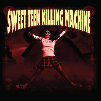 Sweet Teen Killing Machine