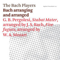 [Bach arranging and arranged by The Bach Players]