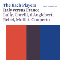 [Italy versus France by The Bach Players]