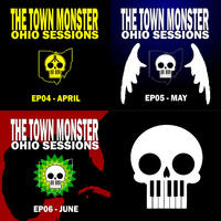 [Ohio Sessions, April to June by The Town Monster]