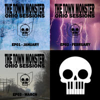 [Ohio Sessions, January to March by The Town Monster]