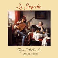 [La Superbe by Thomas Walker]