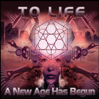 [A New Age Has Begun by To Life!]