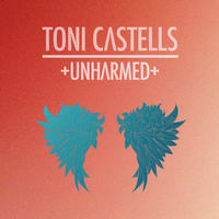 [Unharmed by Toni Castells]