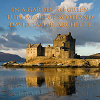 [In a Garden So Green, Lute Music of Scotland by Voices of Music]