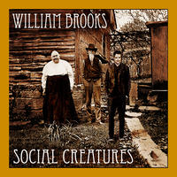 [Social Creatures by William Brooks]